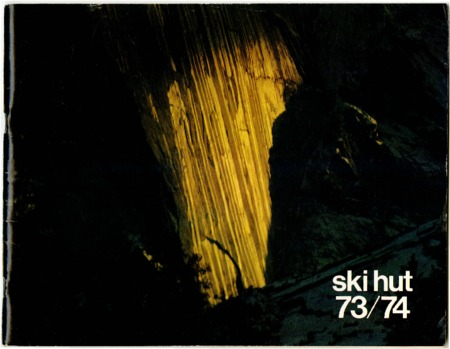 Ski Hut, 1973-1974