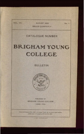 Brigham Young College Bulletin, August 1908