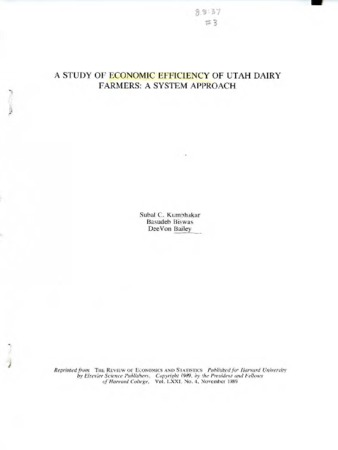 Study of Economic Efficiency of Utah Dairy Farmers : A System Approach by Subal C. Kumbhakar, Basudeb Biswas, and DeeVon Bailey